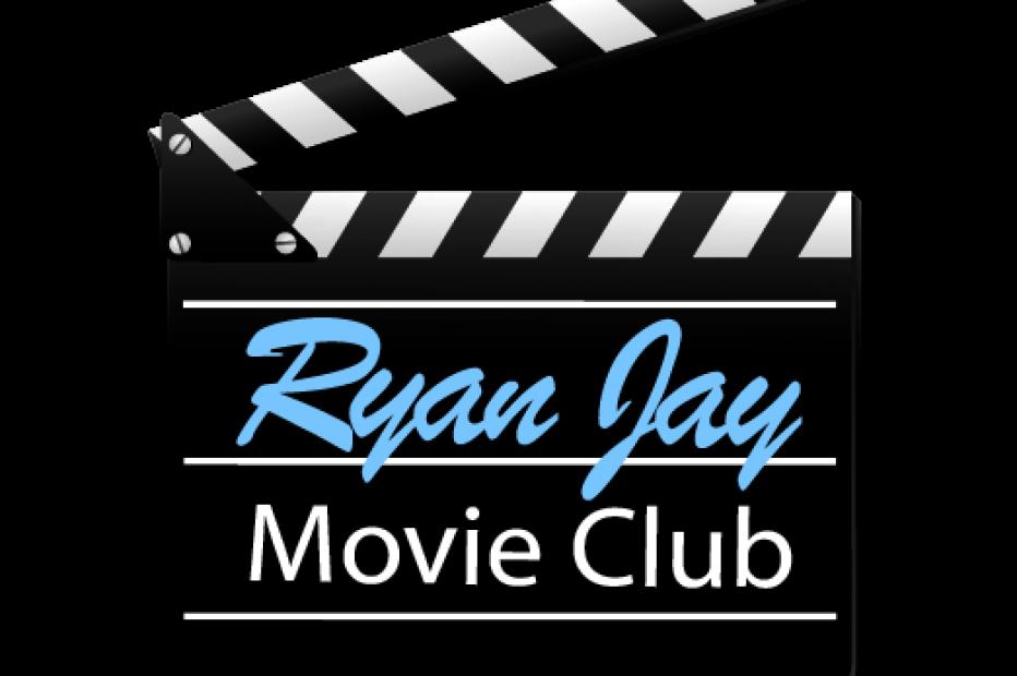 Ryan Jay Movie Club