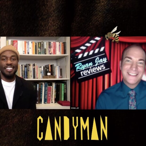 Candyman, No Man of God Movie Reviews & Interview with Yahya Abdul-Mateen, plus Wicked in Concert Preview